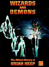 Cover Uriah Heep - Wizards And Demons [DVD]